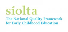 Siolta National Quality Framework for Early Childhood Education